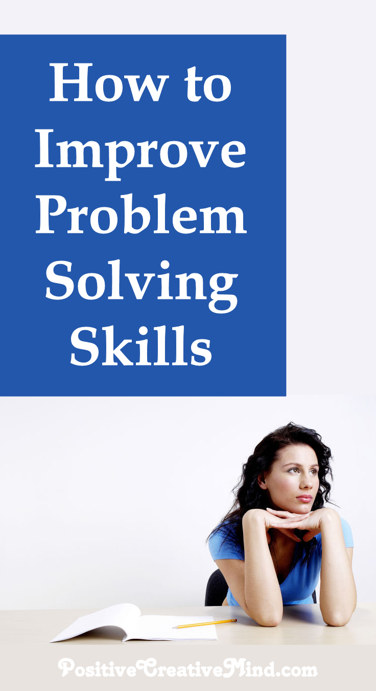 How to Improve Your Problem Solving Skills?